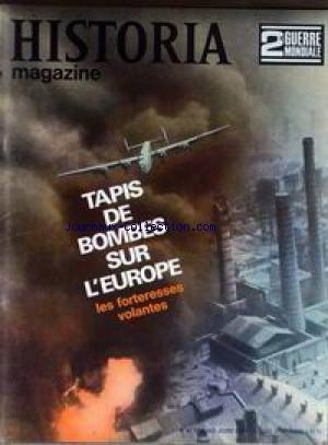 HISTORIA MAGAZINE / 2EME GUERRE MONDIALE [No 62] du 31/12/2099 - 2EME GUERRE MONDIALE TAPIS DE BOMBES SUR L