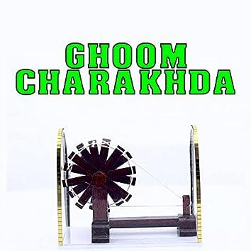 Ghoom Charakhda