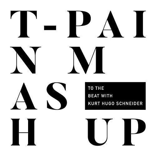 T-Pain feat. Kurt Hugo Schneider