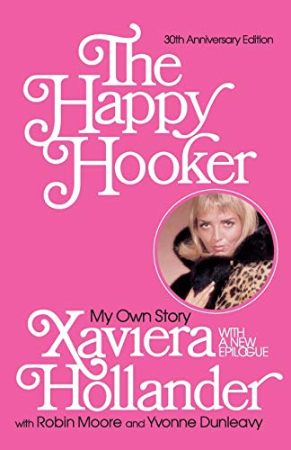 Happy Hooker, The: My Own Story