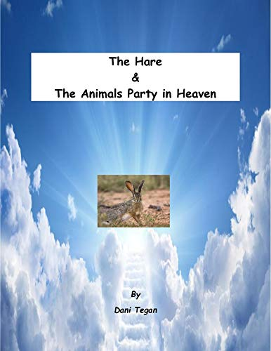 The Hare and The Animals Party in Heaven (English Edition)