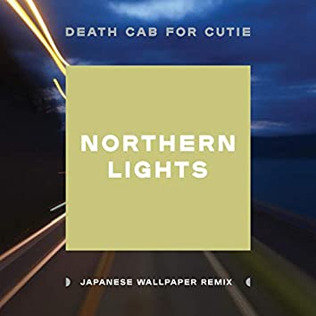 Northern Lights (Japanese Wallpaper Remix)