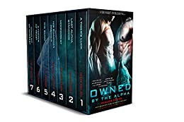 [Maia Dylan, James Cox, Jules Dixon, Elena Kincaid, L.J. Longo, Pelaam, L.D. Blakeley]のOwned by the Alpha: Manlove Edition (English Edition)
