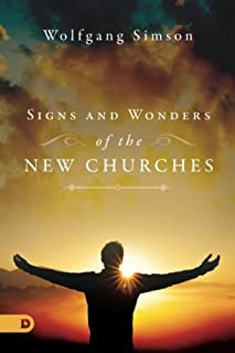 Signs and Wonders of the New Churches