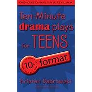 Ten-Minute Drama Plays for Teens/10+ Format Volume 9