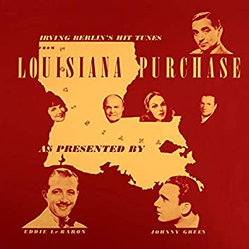 Irving Berlin's Hit Tunes from Louisiana Purchase