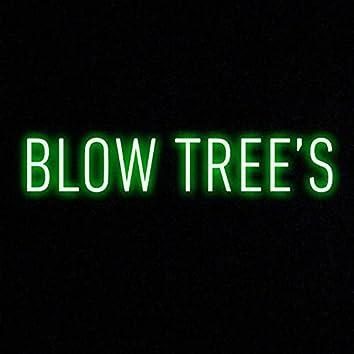 Blow Tree's
