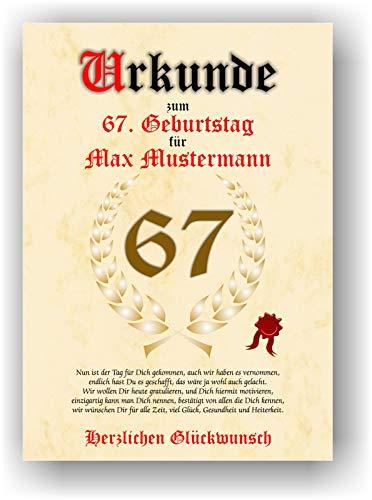 Urkunde zum 67. Geburtstag - Glückwunsch Geschenkurkunde personalisiertes Geschenk mit Name Gedicht und Spruch Karte Präsent Geschenkidee Mann Frau DIN A4