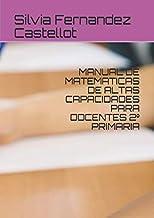 MANUAL DE MATEMATICAS DE ALTAS CAPACIDADES PARA DOCENTES 2º PRIMARIA