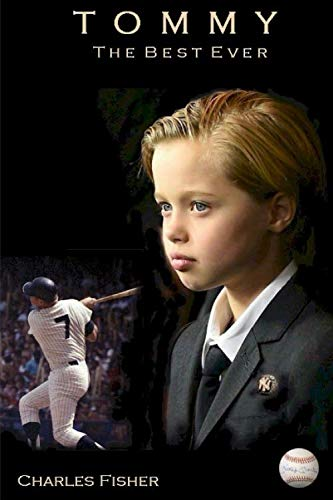 Tommy: The Best Ever (Tommy Mantle Baseball, Band 1)