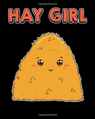 Hay Girl: Cute & Funny Hay Girl Bale Of Hay Pun Pickup Line 2021-2022 Weekly Planner & Gratitude Journal (110 Pages, 8
