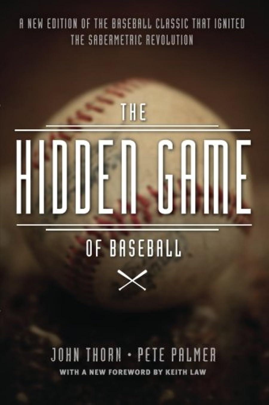 スキニー恐れ退却The Hidden Game of Baseball: A Revolutionary Approach to Baseball and Its Statistics