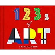 123s of Art (Sabrina Hahn's Art & Concepts for Kids)