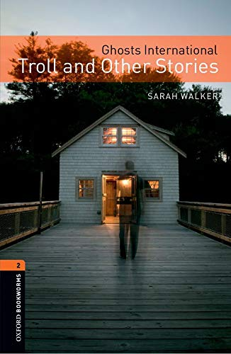 Oxford Bookworms Library: Level 2:: Ghosts International: Troll and Other Stories (Oxford Bookworms ELT)の詳細を見る