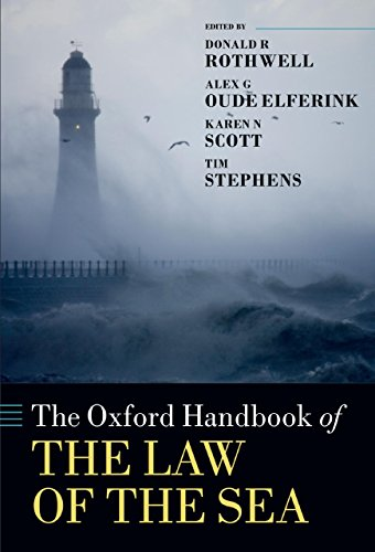The Oxford Handbook of the Law of the Sea (Oxford Handbooks)