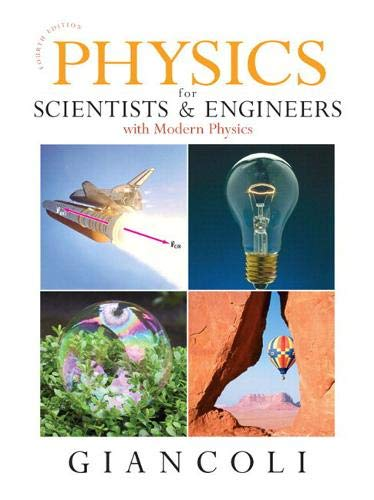 Physics for Scientists and Engineers (Chs 1-37) with Mastering Physics (4th Edition)