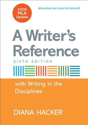 Writer's Reference with Help for Writing in the Disciplines with 2009 MLA Update