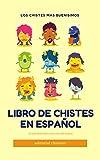 libro de chistes en español: la risa nunca fue tan divertida