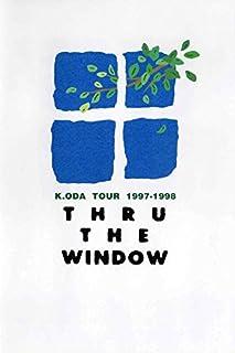 K.ODA TOUR 1997-1998 THRU THE WINDOW(Blu-ray Disc)