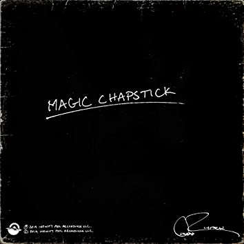 Magic Chapstick