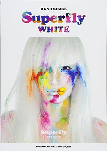 バンド・スコア Superfly / WHITE