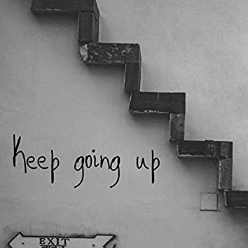 Keep Going up