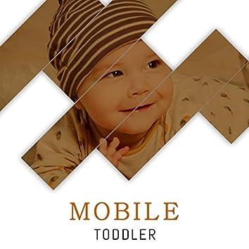 #Mobile Toddler
