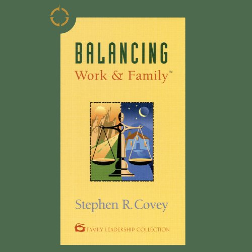 Balancing Work & Family cover art