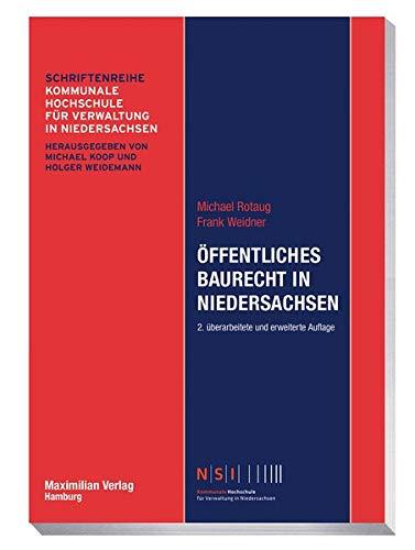 Öffentliches Baurecht in Niedersachsen (NSI-Schriftenreihe)