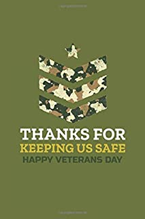 Thanks for Keeping Us Safe: Armed Forces Journal - The Perfect Veterans Day Appreciation Gift In Honor of our Veterans