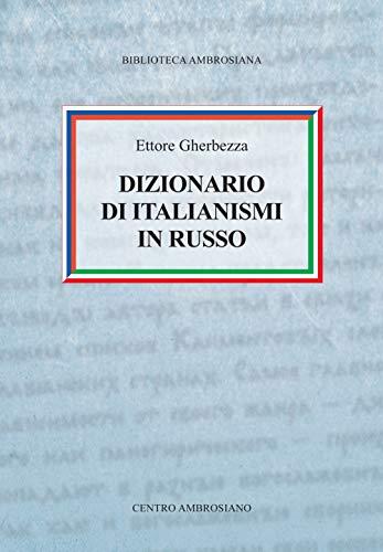 Dizionario di italianismi in russo