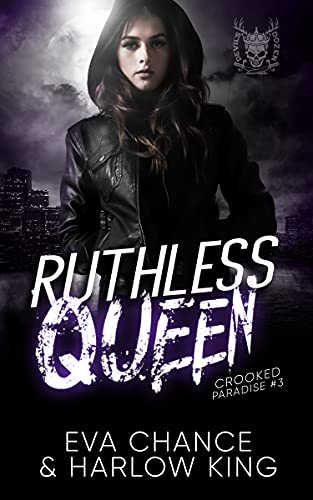 Ruthless Queen: An Enemies to Lovers Gang Romance (Crooked Paradise Book 3) (English Edition)