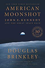American Moonshot: John F. Kennedy and the Great Space Race Hardcover – April 2, 2019