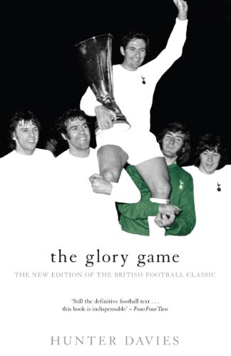 The Glory Game: The New Edition of the British Football Classic (Mainstream Sport) (English Edition)
