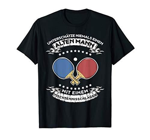 Unterschätze nie einen Mann mit Tischtennisschläger T-Shirt