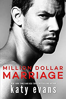 Million Dollar Marriage by [Katy Evans]