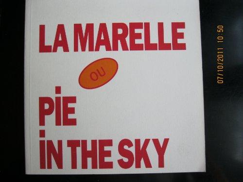 La Marelle ou Pie in the Sky