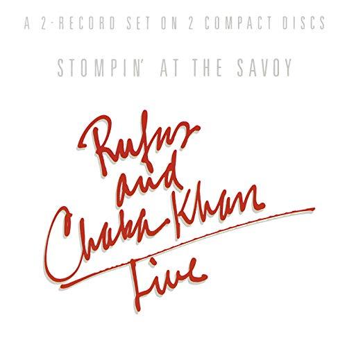 Rufus & Chaka Khan: Stompin' at the Savoy (Audio CD (Live))
