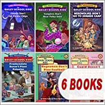 The Bailey School Kids Set (6 Books) (Bogeymen Don't Play Football; Cupid Doesn't Flip Hamburgers; Frankenstein Doesn't Plant Petunias; Ghosts Don't Eat Potato Chips; Vampires Don't Wear Polka Dots; Werewolves Don't Go to Summer Camp)