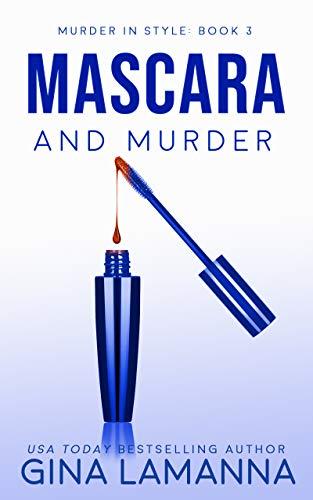 Mascara and Murder (Murder in Style Book 3)
