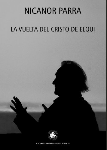 La vuelta del Cristo de Elqui (Ediciones UDP) (Spanish Edition)