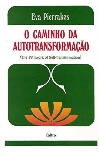 O Caminho da Autotransformação