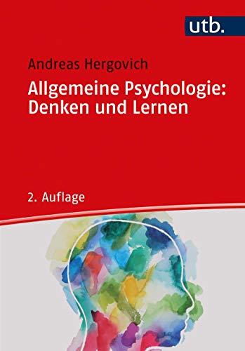Allgemeine Psychologie: Denken und Lernen