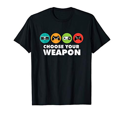 Choose Your Weapon Gaming Console Gamer Boys And Men T-Shirt