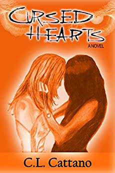 Cursed Hearts by [C.L. Cattano]