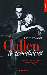Cullen, le scandaleux par Katy Evans