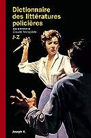 Dictionnaire des littératures policières t.2