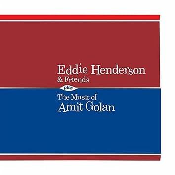 Eddie Henderson & Friends Play the Music of Amit Golan