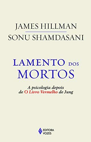 Lamento dos mortos: A psicologia depois de O Livro Vermelho de Jung