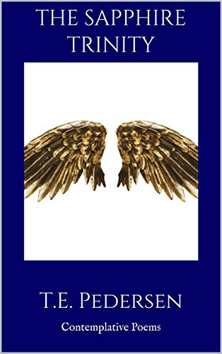 The Sapphire Trinity: Contemplative Poems (English Edition)